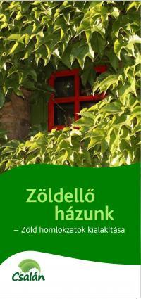 Zöldellő házunk
